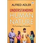 Understanding Human Nature: The psychology of personality (English Edition)