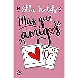 Más que amigos (Spanish Edition)