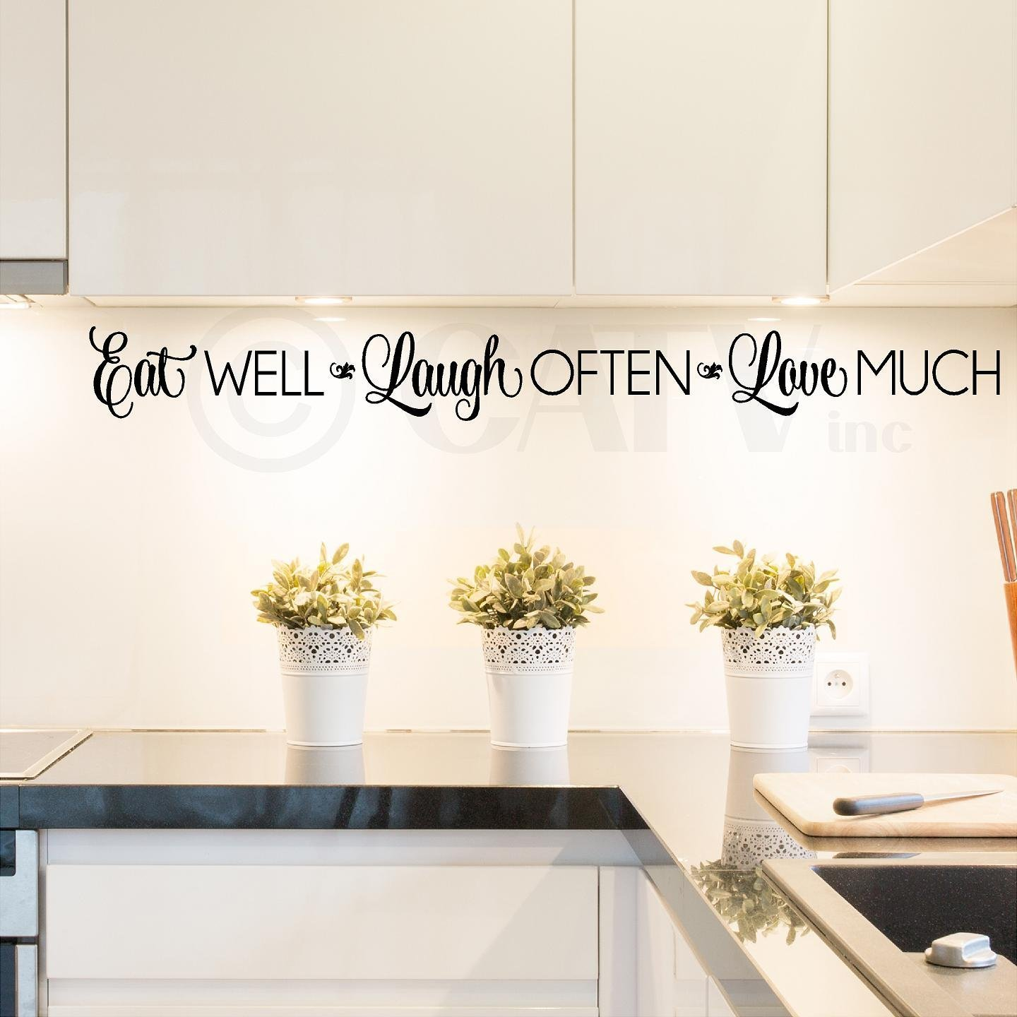 "Eat Well, Laugh Often, Love Much Vinyl Lettering Wall Decal Sticker (4"" H x 42"" L, Black)"