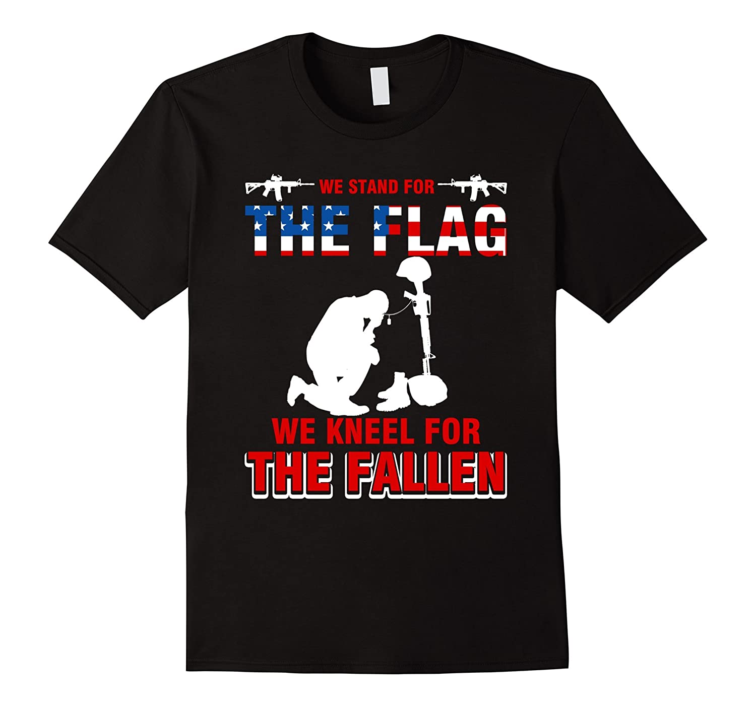 We stand for the flag we kneel for the fallen-veteran Shirt-BN