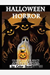 Halloween Horror Coloring Book For Adults Mosaic Fantasy Adult Color By Number: Featuring Dark Cemeteries, Cursed Black Cats, Scary Pumpkins, Ghosts & ... Night (Fun Adult Color By Number Coloring) Paperback