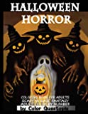 Halloween Horror Coloring Book For Adults Mosaic Fantasy Adult Color By Number: Featuring Dark Cemeteries, Cursed Black…