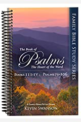 The Book of Psalms: The Heart of the Word: Book 3 & 4 Spiral-bound