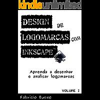Design de Logomarcas com Inkscape: Aprenda desenhar e analisar logomarcas