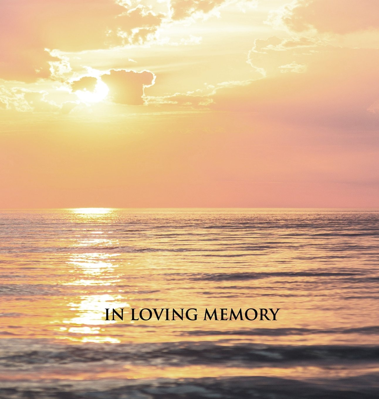 ''in Loving Memory'' Funeral Guest Book, Memorial Guest Book, Condolence Book, Remembrance Book for Funerals or Wake, Memorial Service Guest Book: Hardcover. a Lasting Keepsake for the Family.