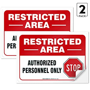 """(2 PACK) Restricted Area Sign Authorized Personnel Only, Don Not Enter Sign, 10x7"""" 4 Mil Sleek Vinyl Decal Stickers Weather Resistant Long Lasting UV Protected And Waterproof Made In USA by SIGO SIGNS"""