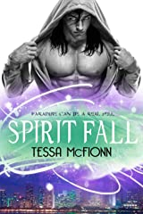 Spirit Fall: The Guardians: Book One Kindle Edition