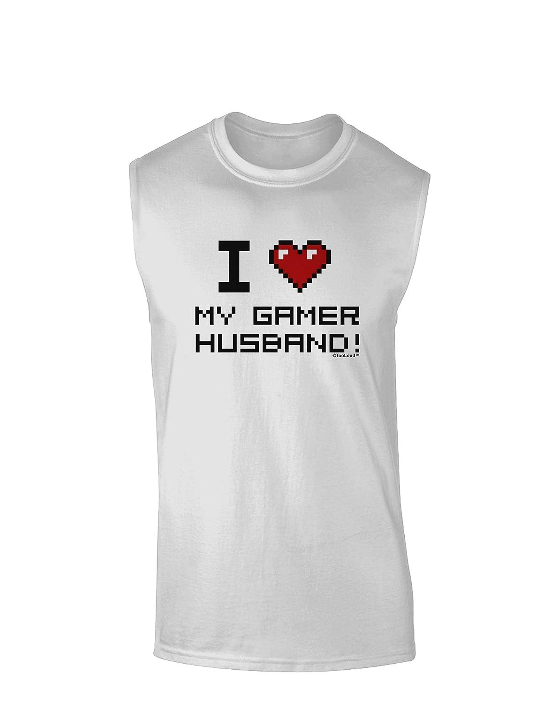 TooLoud I Heart My Gamer Husband Muscle Shirt