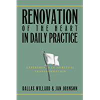 Renovation of the Heart in Daily Practice: Experiments in Spiritual Transformation (Redefining Life) (English Edition)