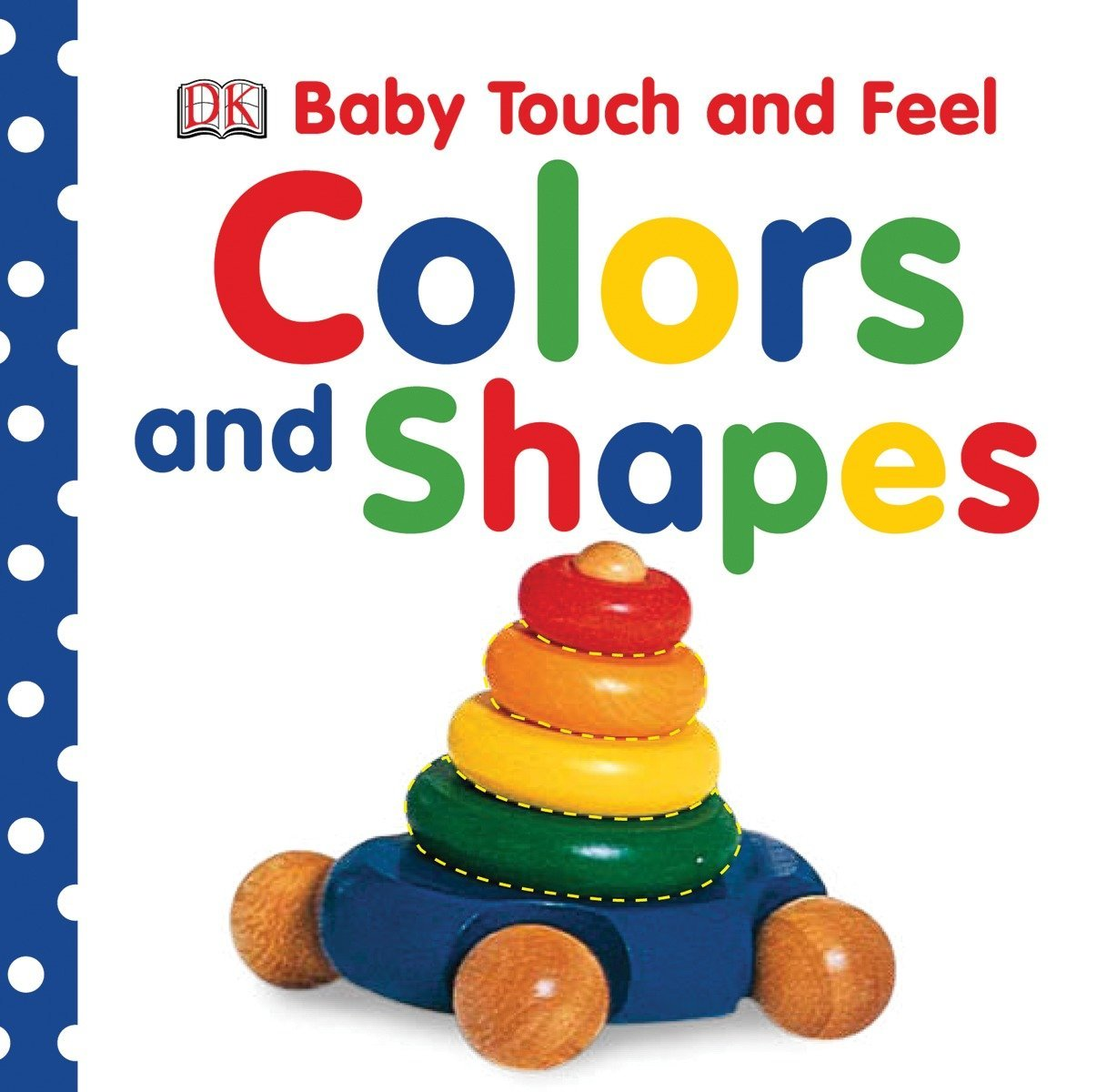 Amazon com: Baby Touch and Feel: Colors and Shapes