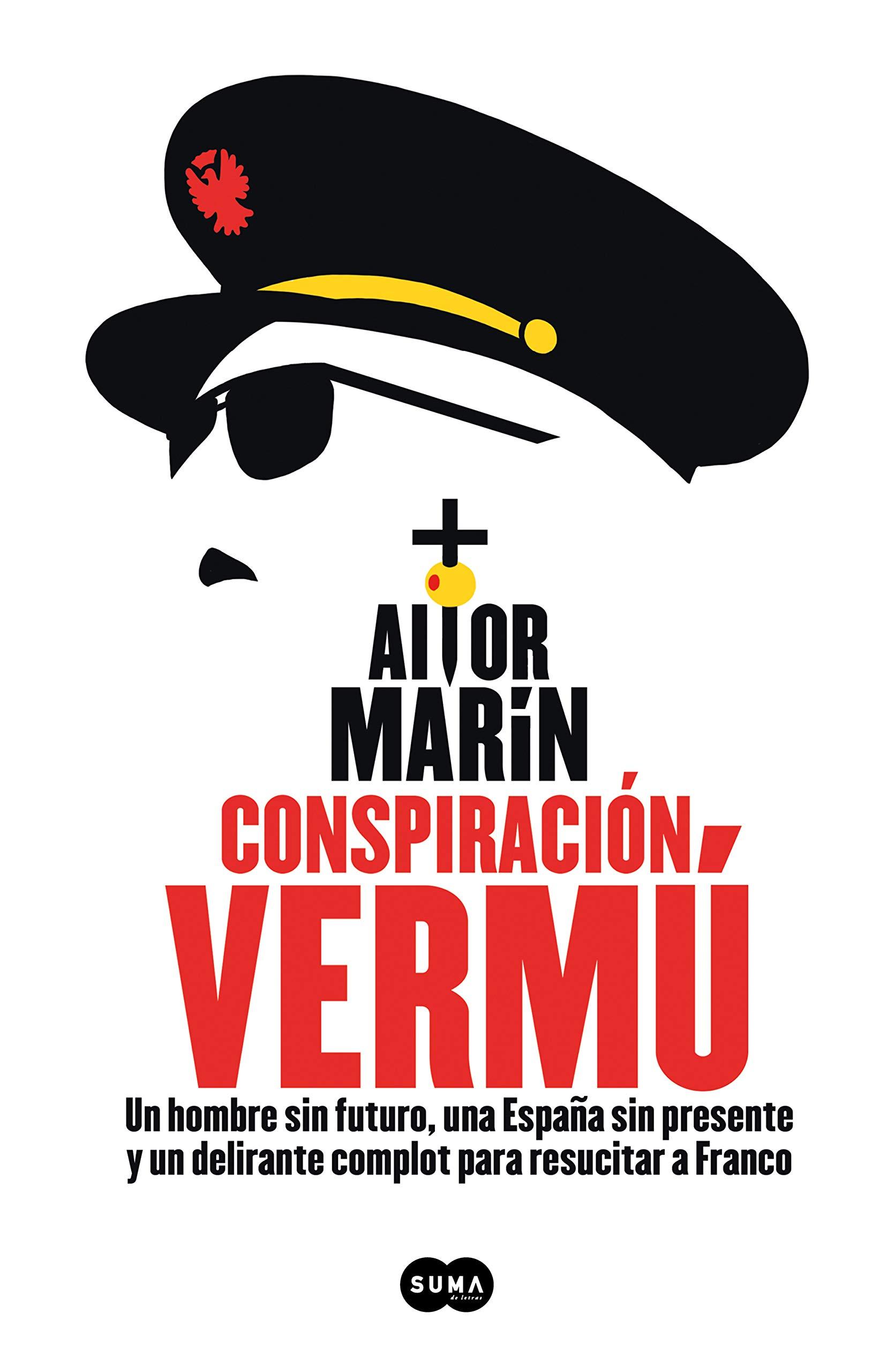 Conspiración Vermú (Otros tiempos): Amazon.es: Marín, Aitor: Libros