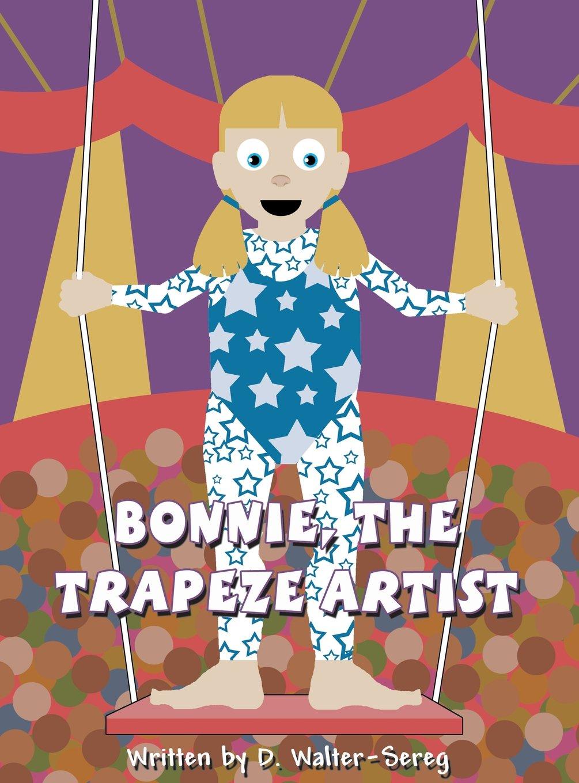 Download Bonnie, the Trapeze Artist ebook