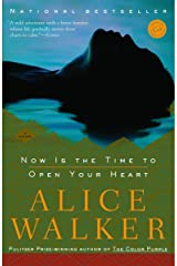 Now Is the Time to Open Your Heart: A Novel Paperback