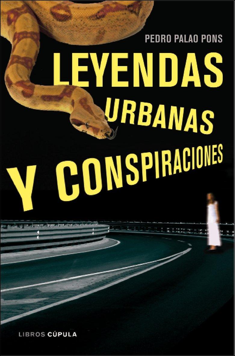 Leyendas urbanas y conspiraciones Enigmas y conspiraciones: Amazon.es: Bridges, Peter: Libros