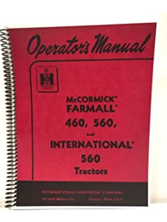 international farmall 460 & 560 operators / owners manual