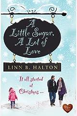 A Little Sugar, A Lot of Love (When Destiny Calls Book 1)