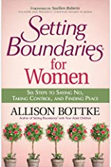 Setting Boundaries® for Women: Six Steps to Saying No, Taking Control, and Finding Peace Paperback