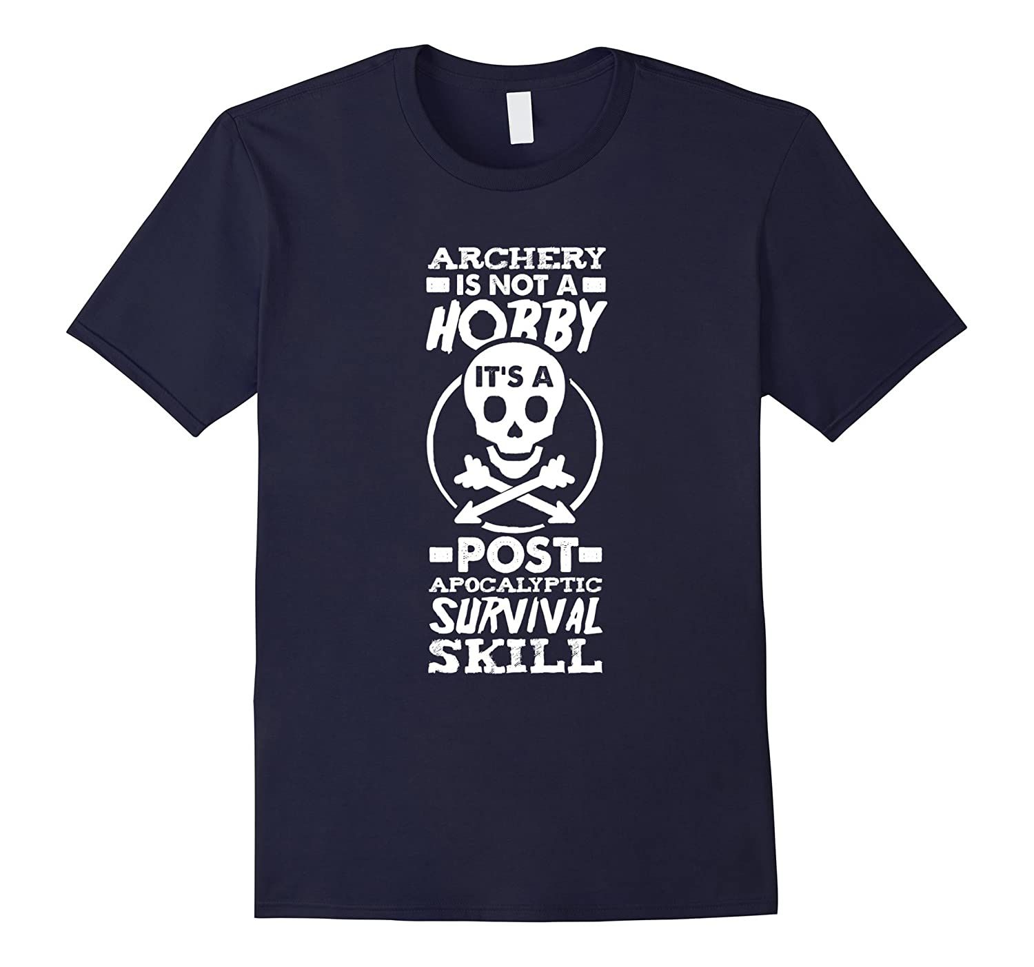 Archery Is Not A Hobby Post Apocalyptic Survival Skill Shirt-Rose