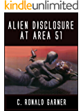 Alien Disclosure at Area 51: Dr. Dan Burisch Reveals the Truth About ETs, UFOs and MJ-12 (English Edition)