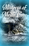 Mistress of Mellin Cove (Mellin Cove Series Book 2)
