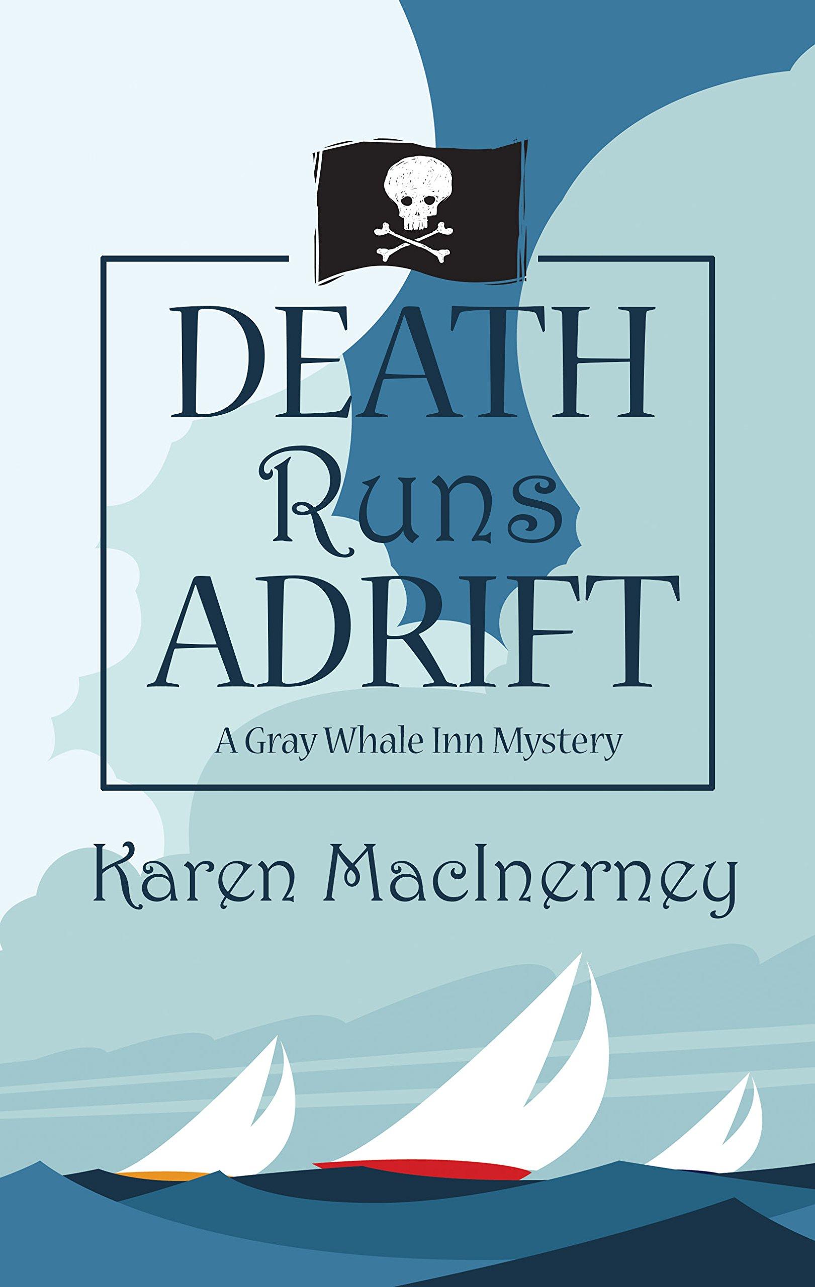 Death Runs Adrift (A Gray Whale Inn Mystery) pdf epub