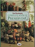 """Good Housekeeping"" Complete Book of Preserving"