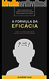 A Fórmula da Eficácia