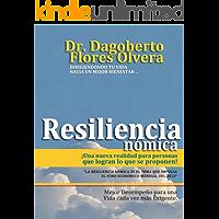 Resiliencia Nómica: Una nueva realidad para personas que logran lo que se proponen.