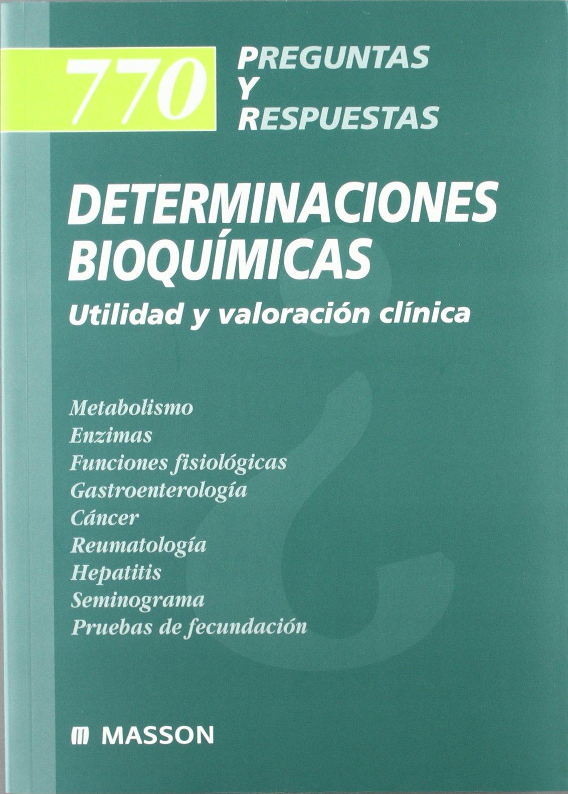 770 Preguntas y Respuestas: Determinaciones Bioquímicas ...