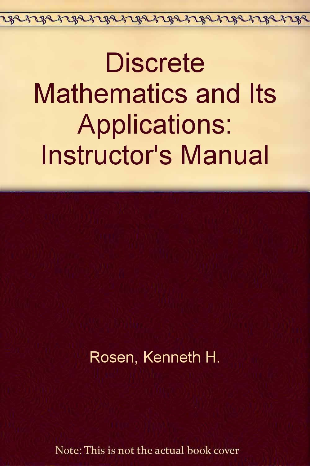 Instructor's resource guide for discrete mathematics and its applications:  Kenneth H Rosen: 9780070539679: Amazon.com: Books