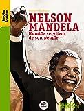Nelson Mandela : Humble serviteur de son peuple