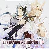 クラノア-cry no more,smile for me-