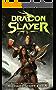 Dragon Slayer 3: A Pulp Fantasy Harem Adventure (English Edition)