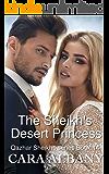 The Sheikh's Desert Princess (Qazhar Sheikhs series Book 14)