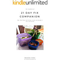 The Unauthorized 21 Day Fix Companion