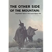 The Other Side of the Mountain: Mujahideen Tactics in the Soviet-Afghan War