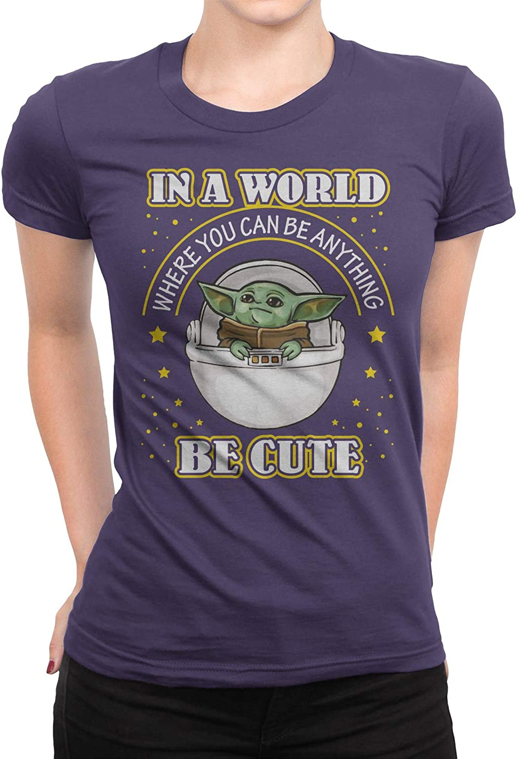 in A World Where You Can Be Anything Be Cute Baby YD T-Shirt