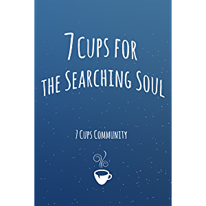 7 Cups for the Searching Soul