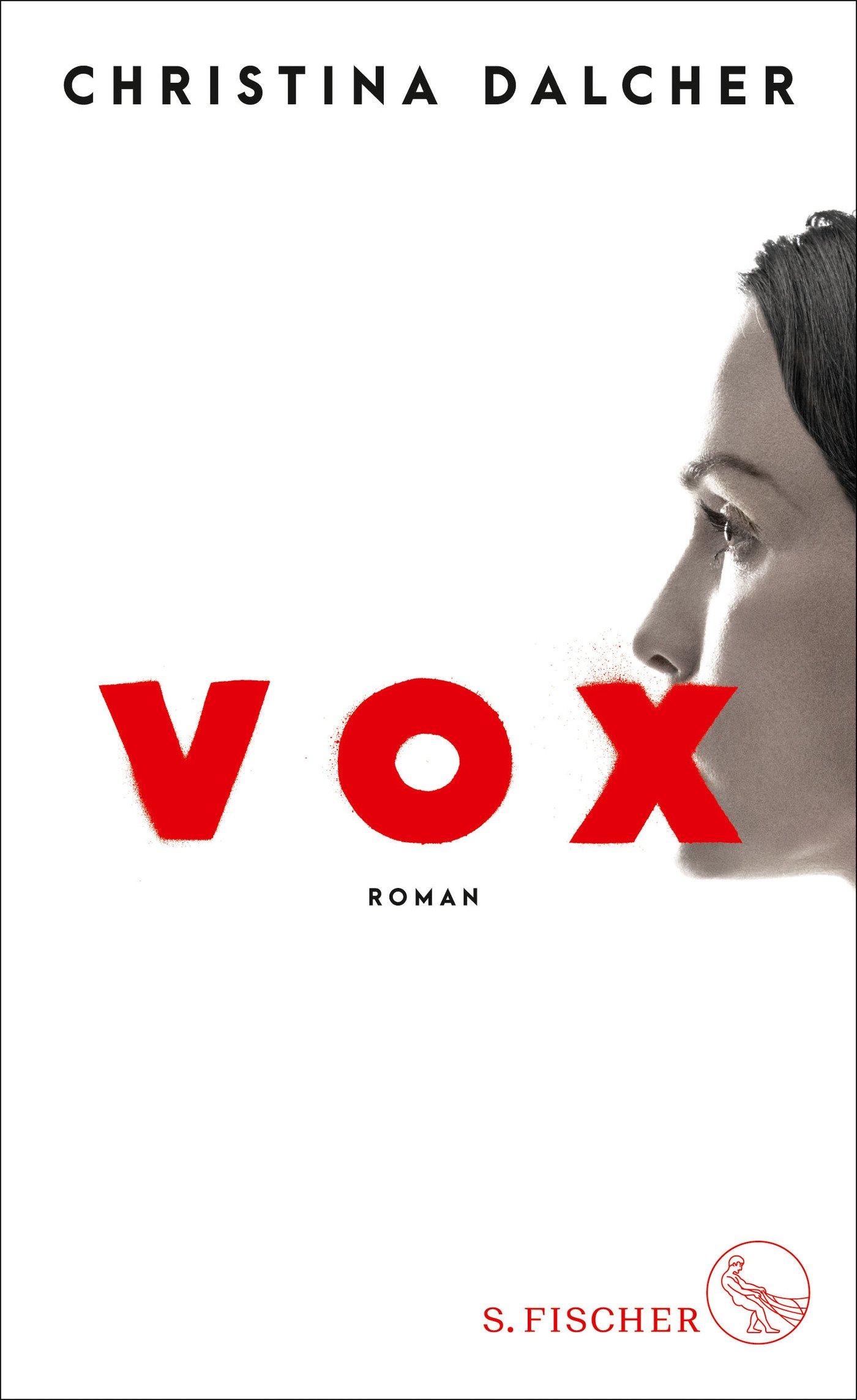 Vox: Roman Gebundenes Buch – 15. August 2018 Christina Dalcher Marion Balkenhol Susanne Aeckerle S. FISCHER