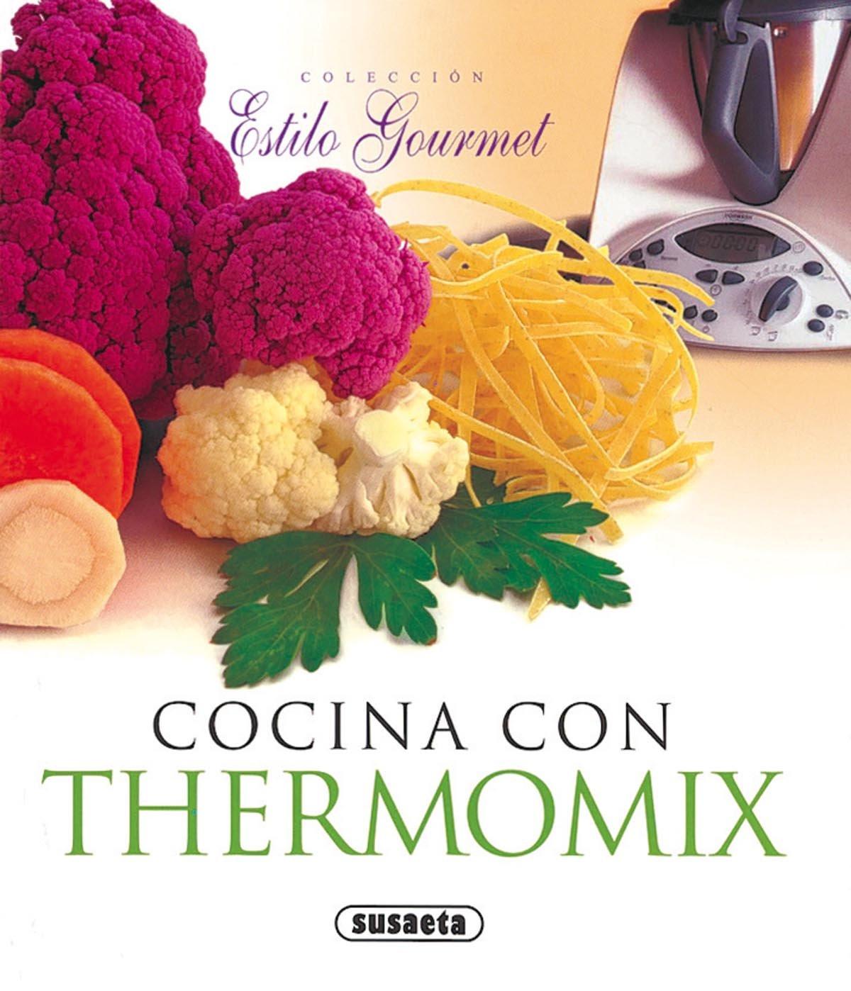 Cocina Con Thermomix(Estilo Gourmet): Amazon.es: Susaeta, Equipo: Libros
