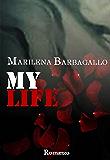 My Life (Vol. 4)