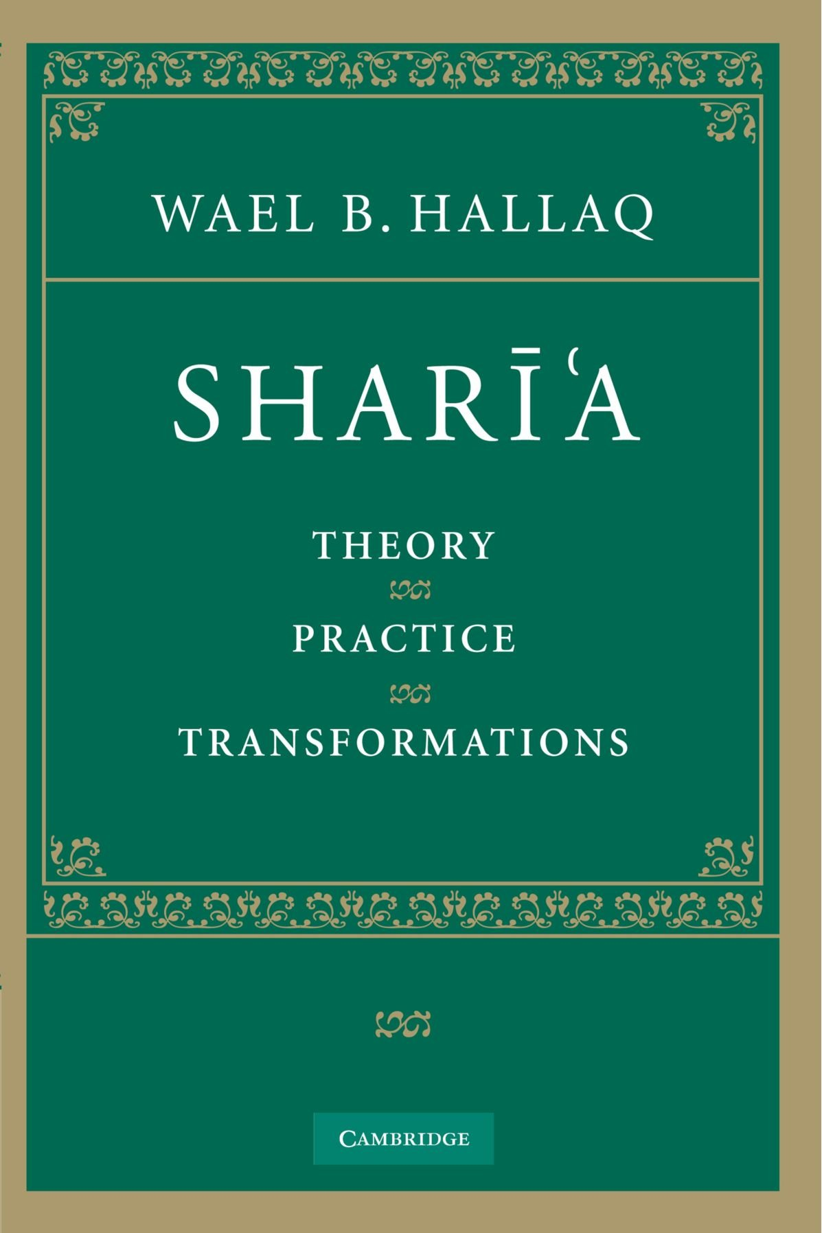 Sharia: Theory, Practice, Transformations by Cambridge University Press