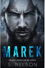 Marek (Knights Corruption MC Series Book 1) Kindle Edition