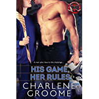 His Game, Her Rules (The Warriors Series Book 1)