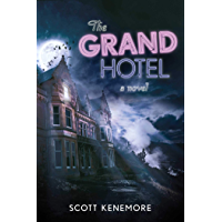 The Grand Hotel: A Novel