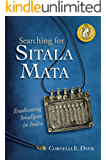 Searching for Sitala Mata: Eradicating Smallpox in India