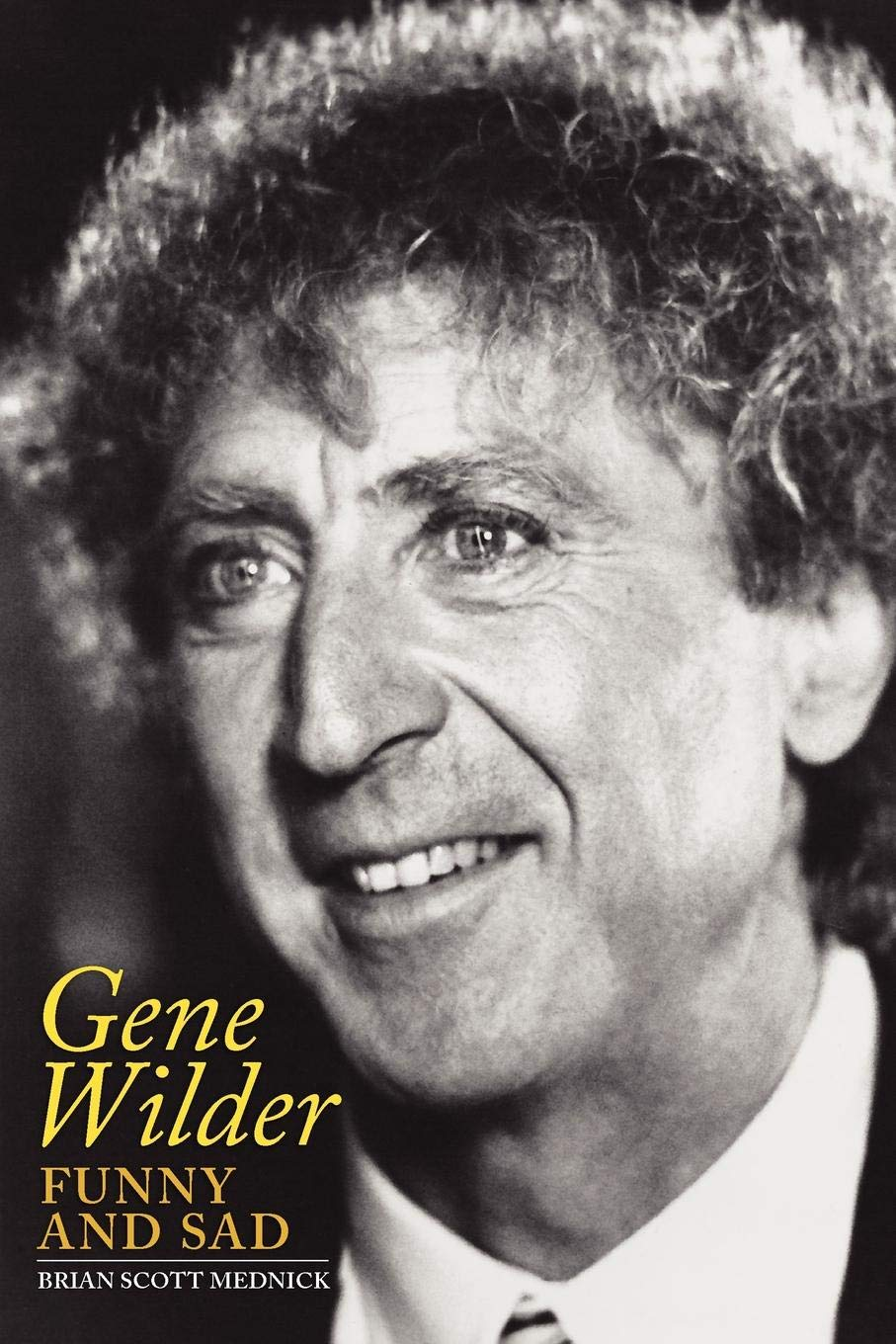 You head gene wilder funny that