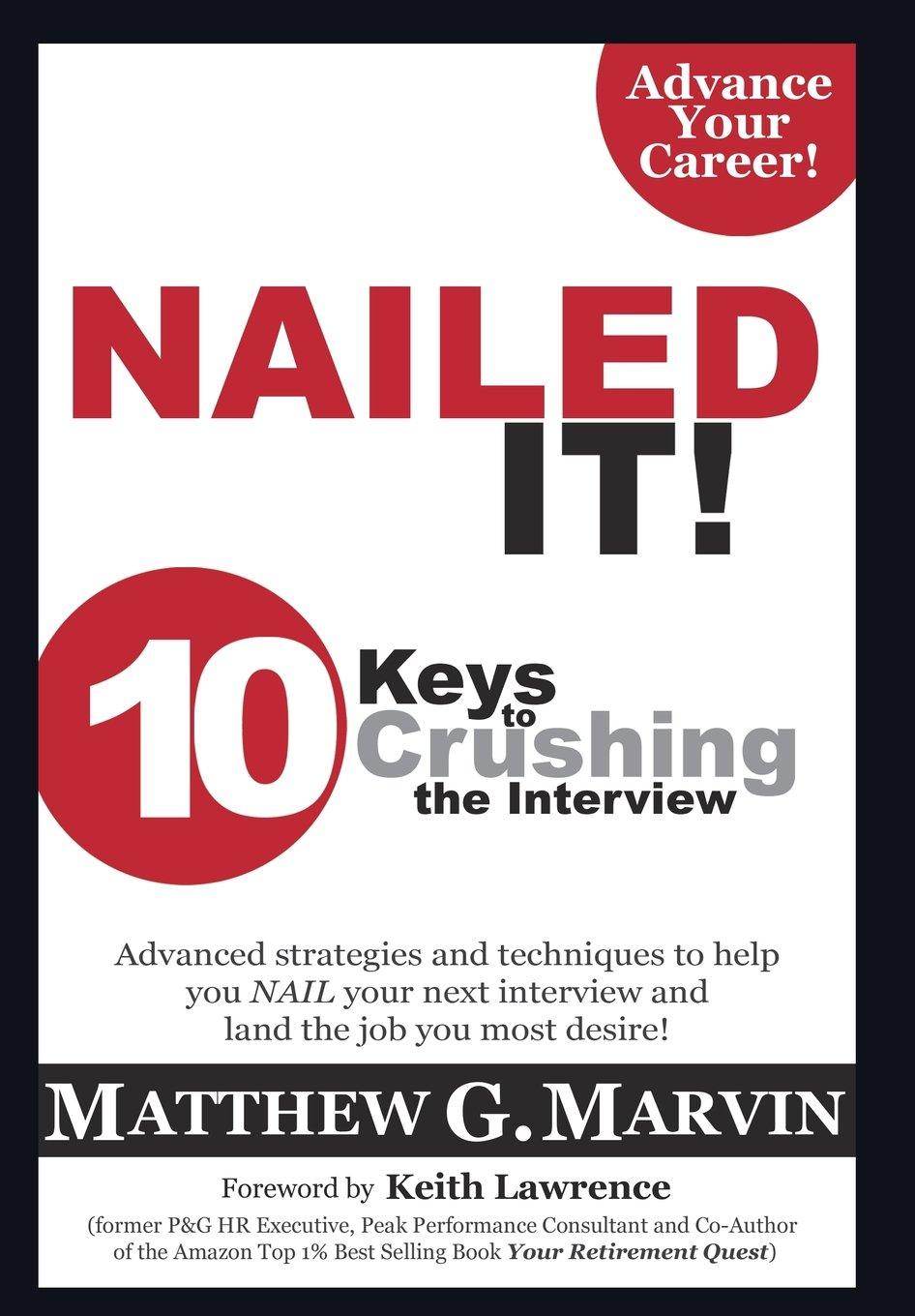 nailed it keys to crushing the interview matthew g marvin 10 keys to crushing the interview matthew g marvin 9781498426459 com books