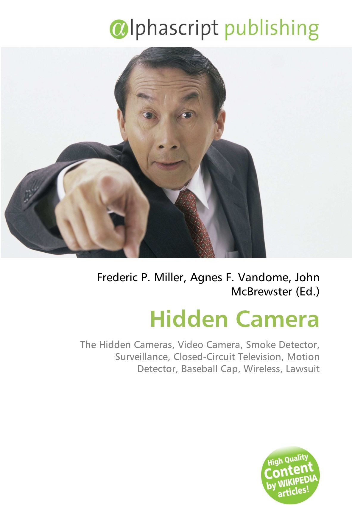 Hidden Camera: The Hidden Cameras, Video Camera, Smoke Detector, Surveillance, Closed-Circuit Television, Motion Detector, Baseball Cap, Wireless, ...