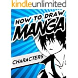 How to Draw Manga Characters: Anime Drawing Art Book for Beginners | Includes Anime, Manga and Chibi | Learn to Draw Anime an